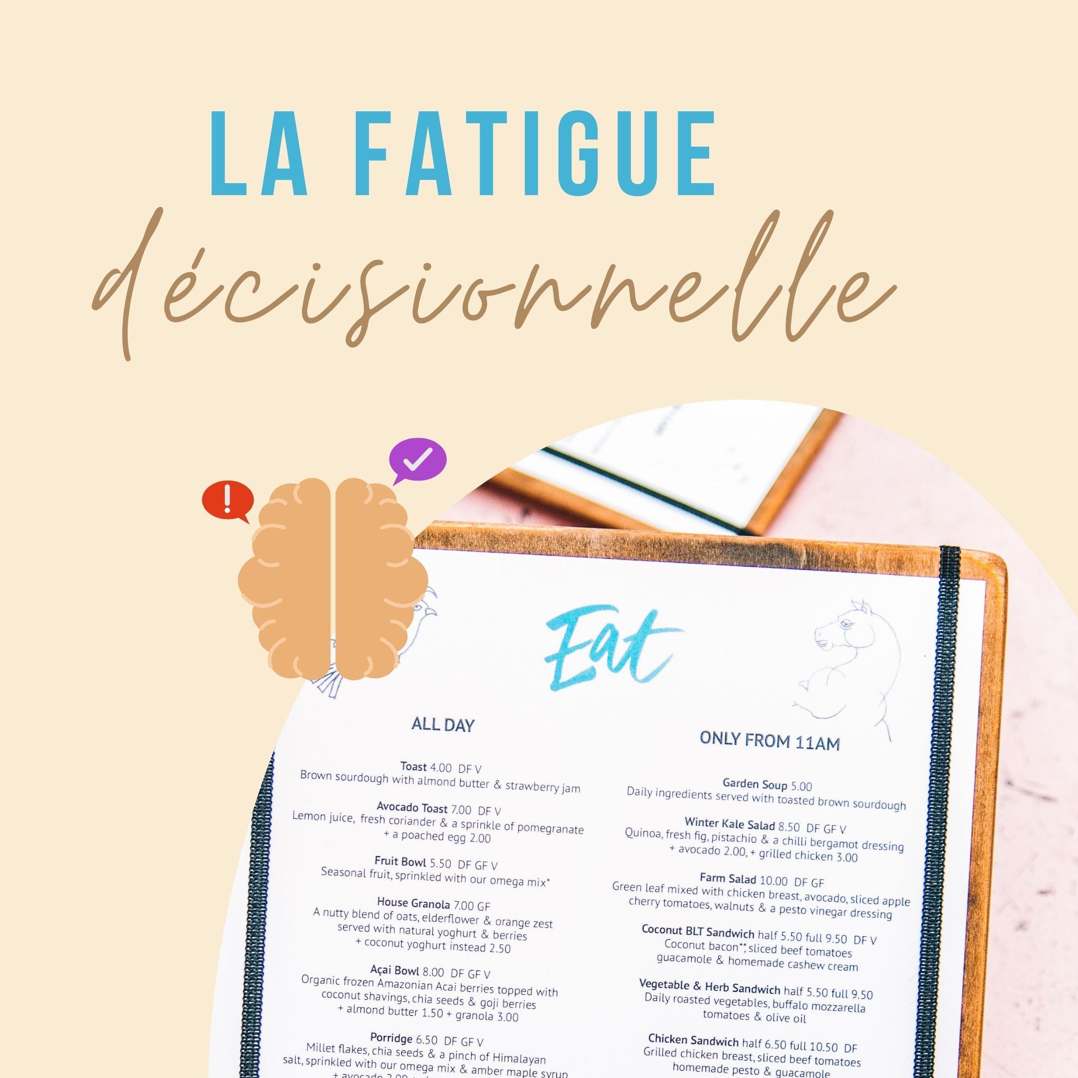 fatigue decisionnelle