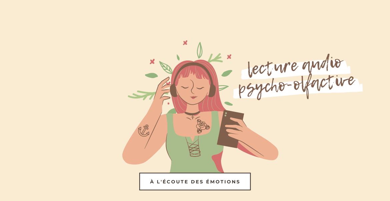 Lecture psycho-olfactive [ AUDIO ]